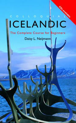 Colloquial Icelandic: The Complete Course for Beginners - Colloquial Series (Paperback)