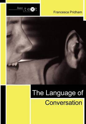 The Language of Conversation - Intertext (Paperback)