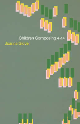 Children Composing 4-14 (Paperback)