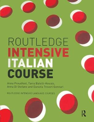 Routledge Intensive Italian Course - Routledge Intensive Language Courses (Paperback)