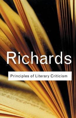 Principles of Literary Criticism - Routledge Classics (Paperback)