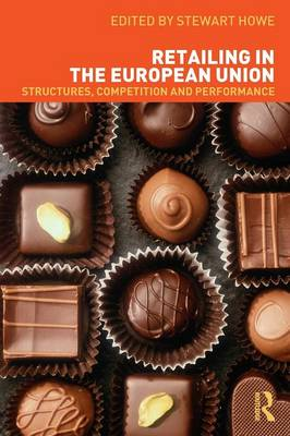 Retailing in the European Union: Structures, Competition and Performance (Paperback)