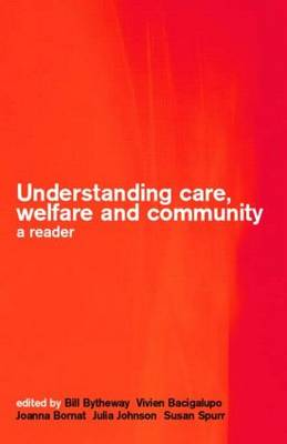 Understanding Care, Welfare and Community: A Reader (Paperback)