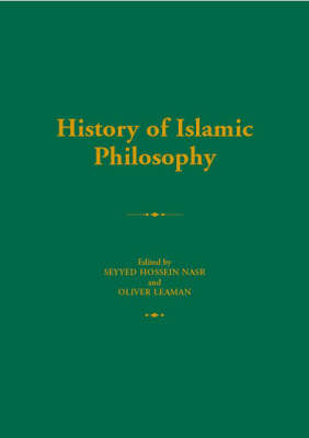History of Islamic Philosophy - Routledge History of World Philosophies (Paperback)