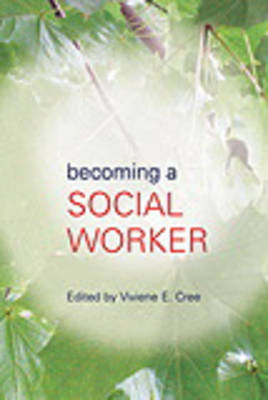 Becoming a Social Worker - Student Social Work (Paperback)