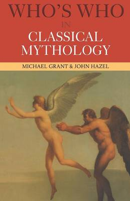 Who's Who in Classical Mythology (Paperback)