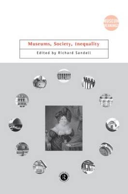 Museums, Society, Inequality - Museum Meanings (Hardback)