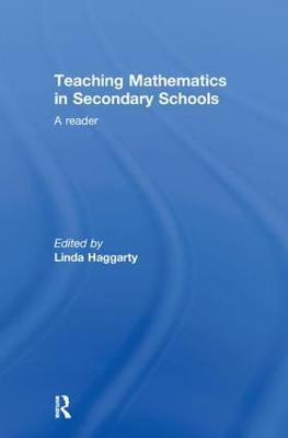 Teaching Mathematics in Secondary Schools: A Reader (Hardback)