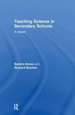 Teaching Science in Secondary Schools: A Reader (Hardback)