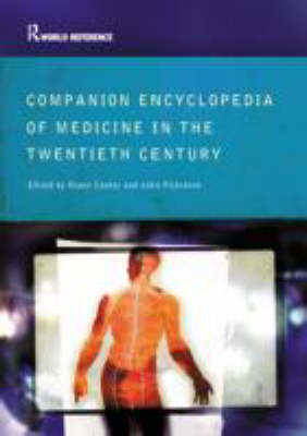 Companion Encyclopedia of Medicine in the Twentieth Century (Paperback)