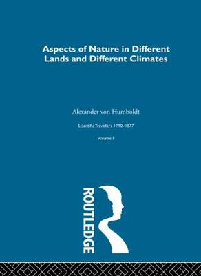Aspect Nature:Scientific Travellers, 1790-1877: Volume 2 (Hardback)