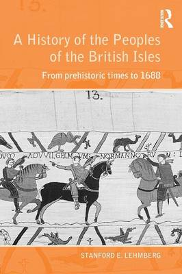 A History of the Peoples of the British Isles: From Prehistoric Times to 1688 (Paperback)