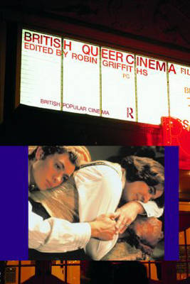 British Queer Cinema - British Popular Cinema (Paperback)