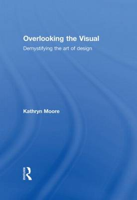 Overlooking the Visual (Hardback)