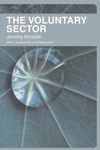 The Voluntary Sector: Comparative Perspectives in the UK (Paperback)