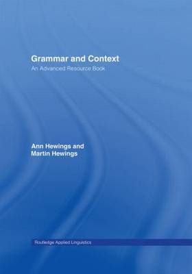 Grammar and Context: An Advanced Resource Book - Routledge Applied Linguistics (Hardback)