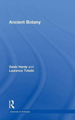 Ancient Botany - Sciences of Antiquity Series v. 2 (Hardback)