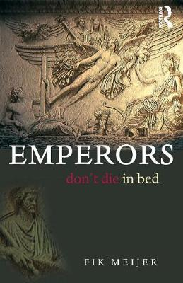 Emperors Don't Die in Bed (Paperback)