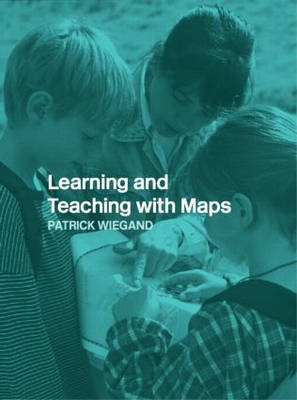 Learning and Teaching with Maps (Paperback)