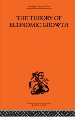 The Theory of Economic Growth (Hardback)