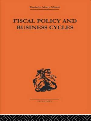Fiscal Policy and Business Cycles (Hardback)