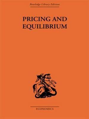Pricing and Equilibrium (Hardback)
