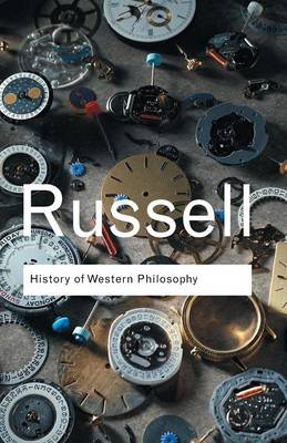 History of Western Philosophy - Routledge Classics (Paperback)