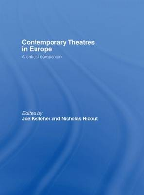 Contemporary Theatres in Europe (Hardback)