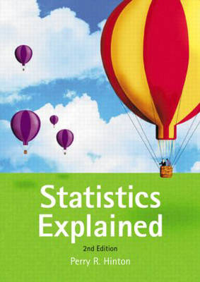 Statistics Explained: A Guide for Social Science Students (Paperback)