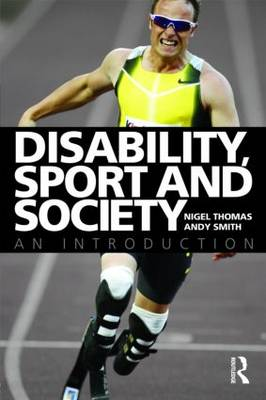 Disability, Sport and Society: An Introduction (Paperback)