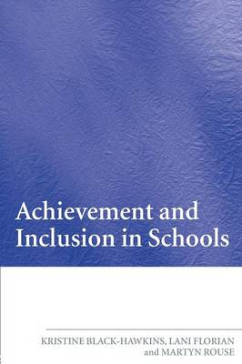 Achievement and Inclusion in Schools (Paperback)