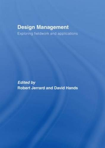 Design Management: Exploring Fieldwork and Applications (Hardback)