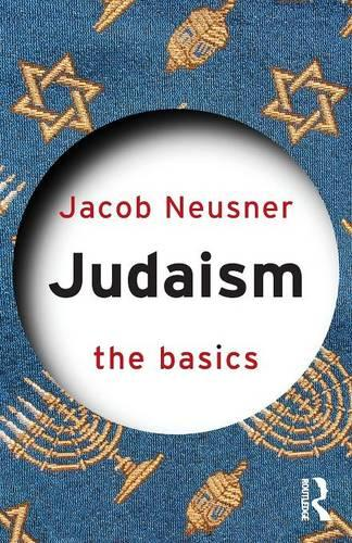 Judaism: The Basics - The Basics (Paperback)