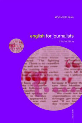 English for Journalists - Media Skills v. 1 (Paperback)