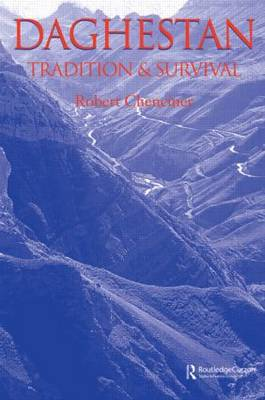 Daghestan: Tradition and Survival - Caucasus World (Paperback)