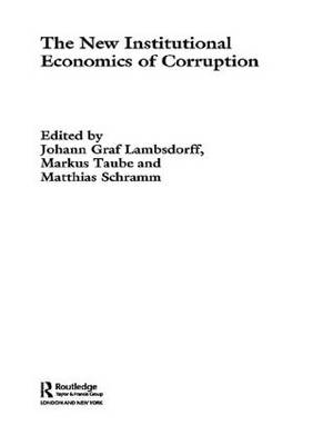 The New Institutional Economics of Corruption (Paperback)