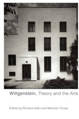 Wittgenstein, Theory and the Arts (Paperback)
