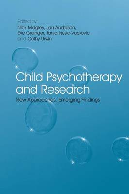 Child Psychotherapy and Research: New Approaches, Emerging Findings (Paperback)