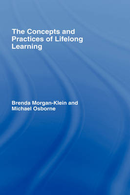 The Concepts and Practices of Lifelong Learning (Hardback)