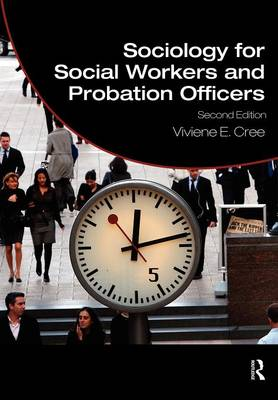 Sociology for Social Workers and Probation Officers - Student Social Work (Paperback)