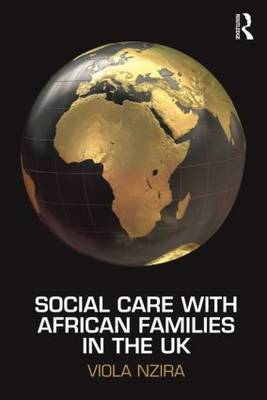 Social Care with African Families in the UK (Paperback)