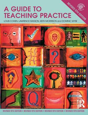 A Guide to Teaching Practice (Paperback)