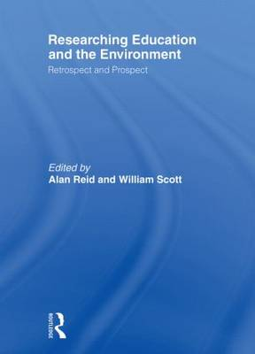 Researching Education and the Environment: Retrospect and Prospect (Paperback)