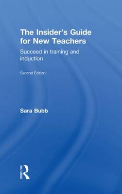 The Insider's Guide for New Teachers (Hardback)