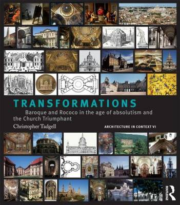 Transformations: From Mannerism to Baroque in the Age of European Absolutism and the Church Triumphant (Hardback)