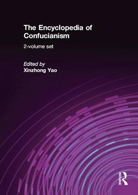 The Encyclopedia of Confucianism (Paperback)