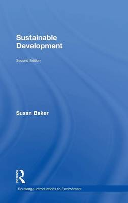 Sustainable Development - Routledge Introductions to Environment: Environment and Society Texts (Hardback)