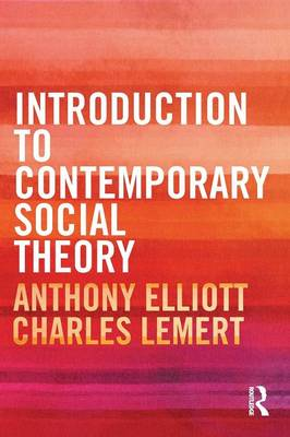 What is contemporary social theory?