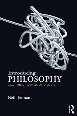 Introducing Philosophy: God, Mind, World, and Logic (Paperback)