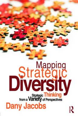 Mapping Strategic Diversity: Strategic Thinking from a Variety of Perspectives (Paperback)